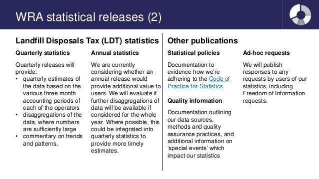 WRA statistical releases (2) Landfill Disposals Tax (LDT) statistics Other publications Quarterly statistics Quarterly rel...