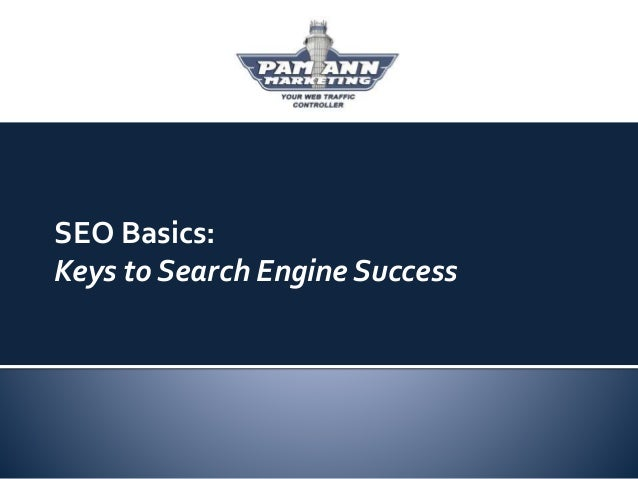 SEO Basics: Keys to Search Engine Success