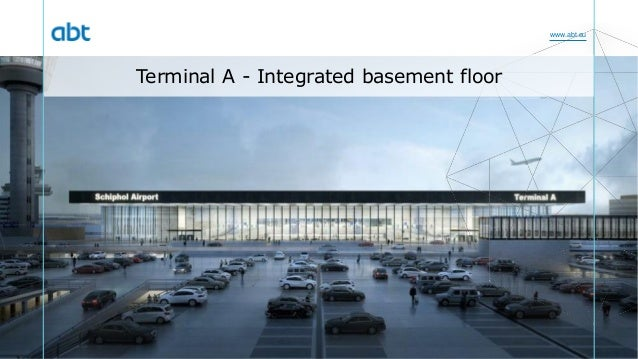 www.abt.eu Terminal A - Integrated basement floor