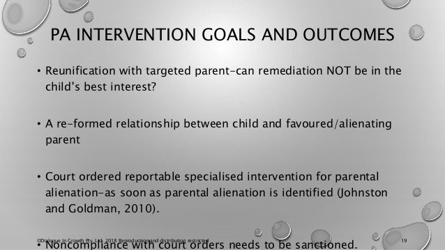 PA INTERVENTION GOALS AND OUTCOMES • Reunification with targeted parent-can remediation NOT be in the child's best interes...