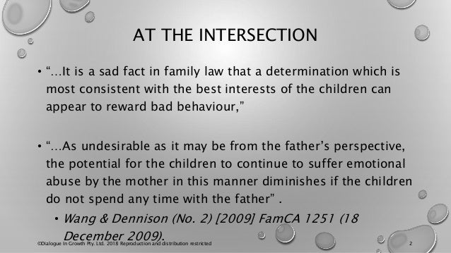 """AT THE INTERSECTION • """"…It is a sad fact in family law that a determination which is most consistent with the best interes..."""