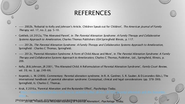 REFERENCES • —— 2002b, 'Rebuttal to Kelly and Johnson's Article. Children Speak out for Children', The American Journal of...