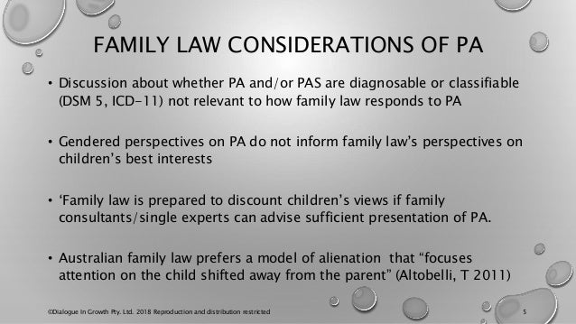 FAMILY LAW CONSIDERATIONS OF PA • Discussion about whether PA and/or PAS are diagnosable or classifiable (DSM 5, ICD-11) n...