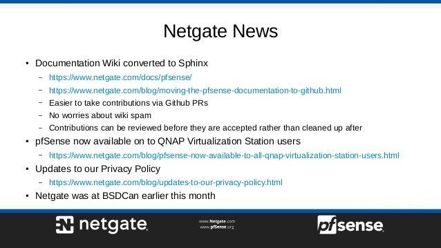 Netgate News ● Documentation Wiki converted to Sphinx – https://www.netgate.com/docs/pfsense/ – https://www.netgate.com/bl...