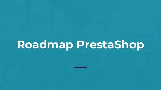 Roadmap PrestaShop