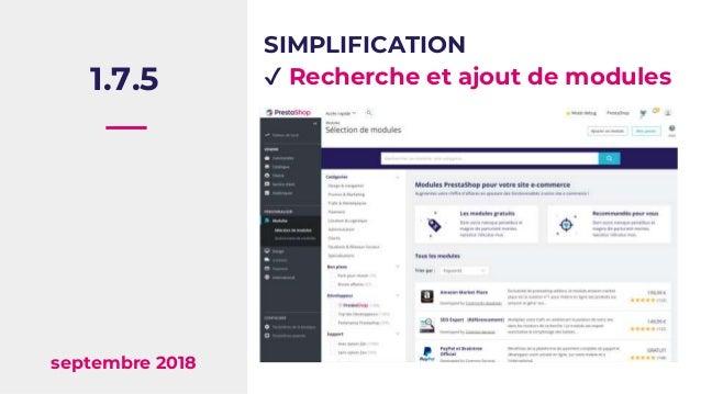 1.7.5 septembre 2018 SIMPLIFICATION ✔ Recherche et ajout de modules