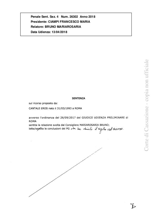 SENTENZA sul ricorso proposto da: CANTALE EROS nato il 31/03/1993 a ROMA avverso l'ordinanza del 26/09/2017 del GIUDICE UD...