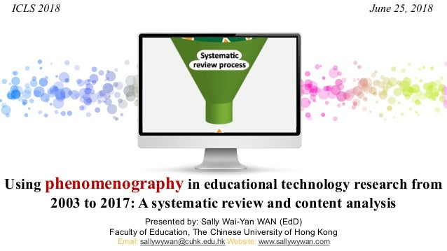 Using phenomenography in educational technology research from 2003 to 2017: A systematic review and content analysis Prese...
