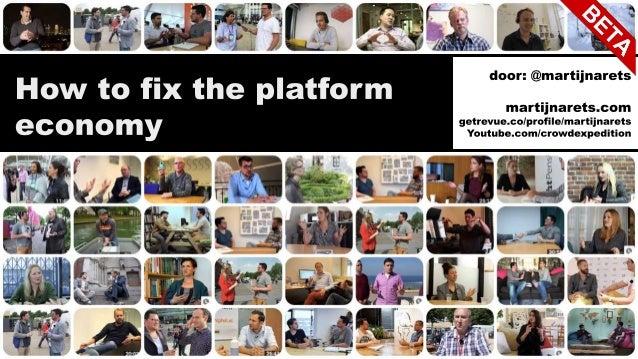 De mooie kant van de platform economie 1. Platformen verlagen transactiekosten; 2. Platformen maken onbenutte capaciteit i...