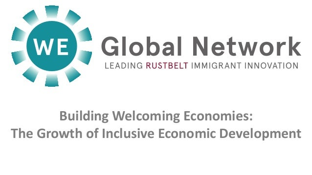 Building Welcoming Economies: The Growth of Inclusive Economic Development