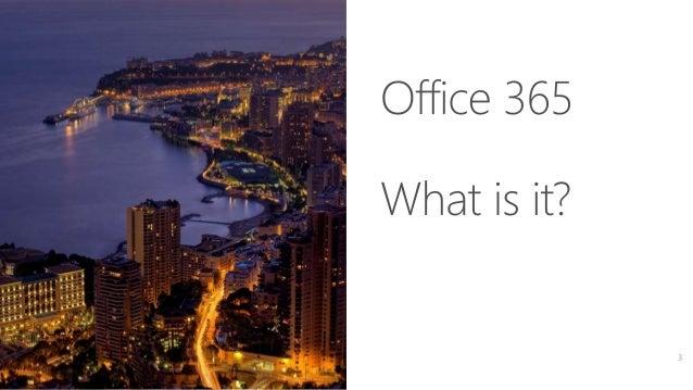Monaco User Group - Office 365 Overview Slide 3