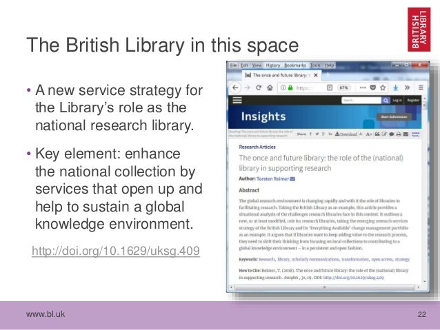 www.bl.uk 22 The British Library in this space • A new service strategy for the Library's role as the national research li...