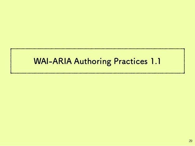 WAI-ARIA Authoring Practices 1.1 29