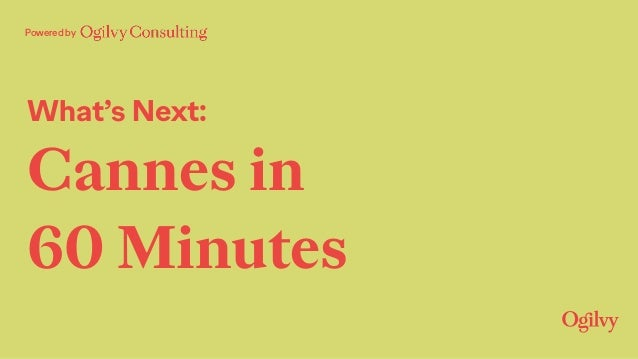 Powered by What's Next: Cannes in 60 Minutes