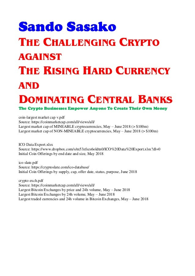 The Challenging Crypto against The Rising Hard Currency and