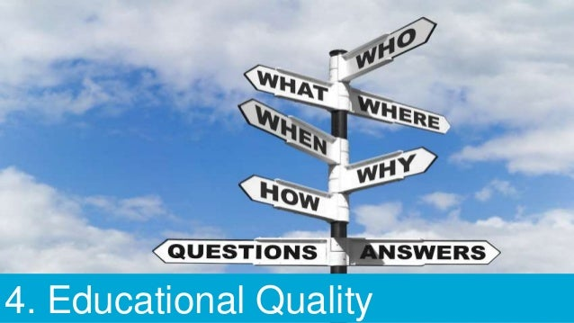 4. Educational Quality