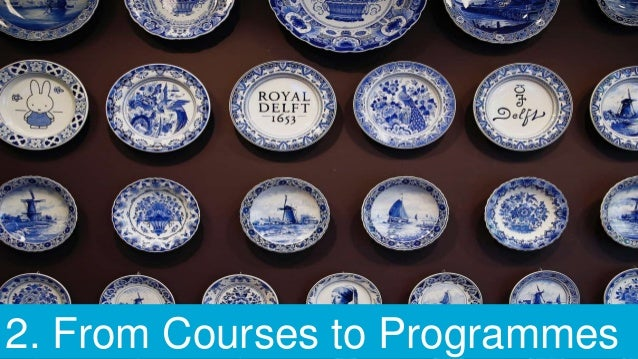 2. From Courses to Programmes