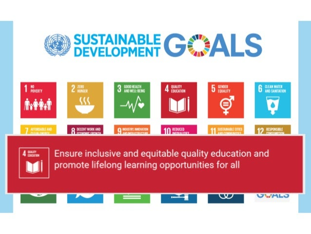 Goal 4: Inclusive and quality education Sustainable dev goals