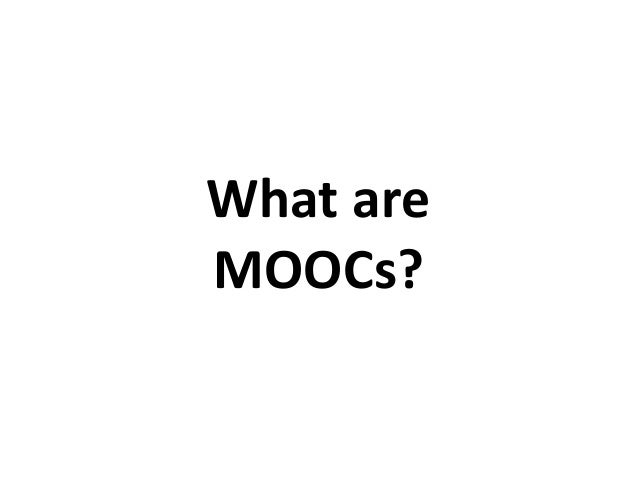 What are MOOCs?