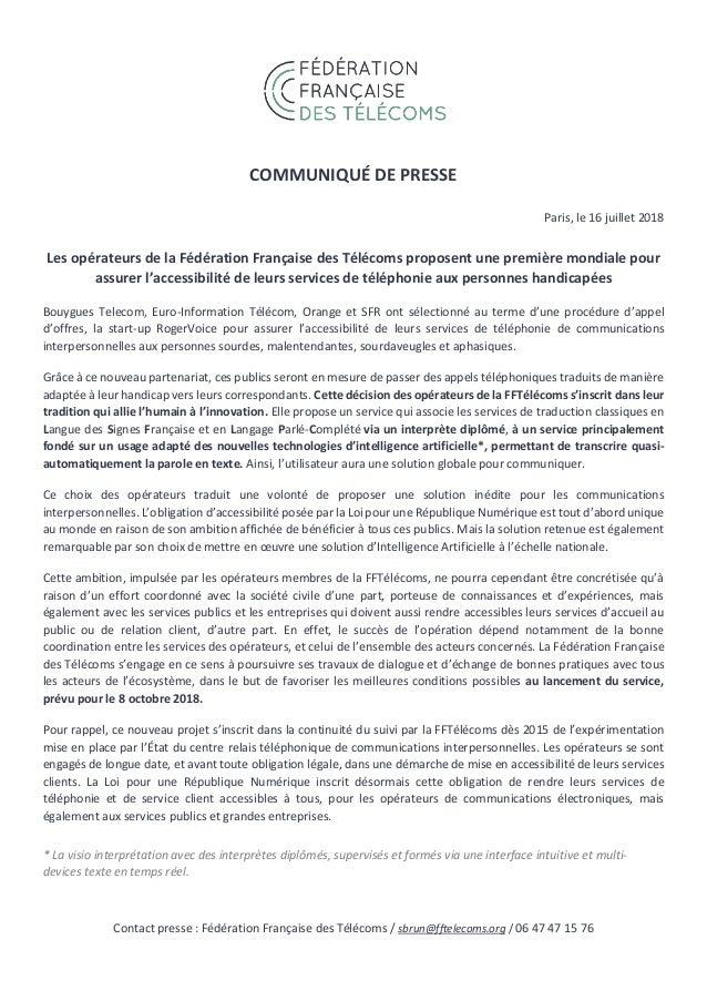 COMMUNIQUÉ DE PRESSE Paris, le 16 juillet 2018 Les opérateurs de la Fédération Française des Télécoms proposent une premiè...