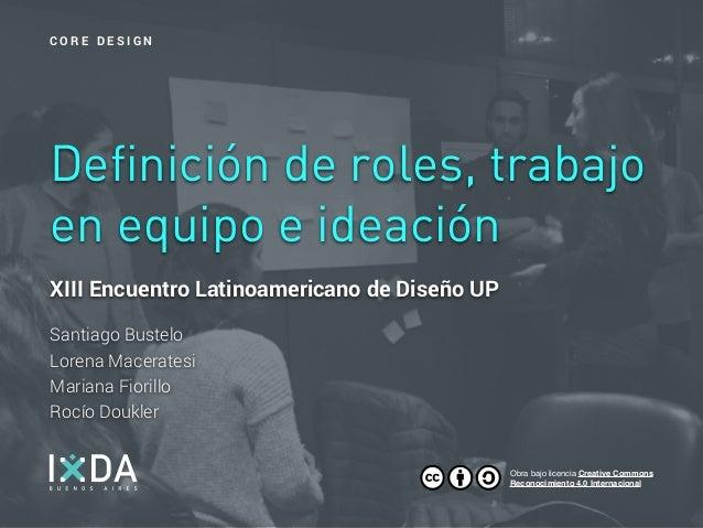 XIII Encuentro Latinoamericano de Diseño UP Santiago Bustelo Lorena Maceratesi Mariana Fiorillo Rocío Doukler Definició...