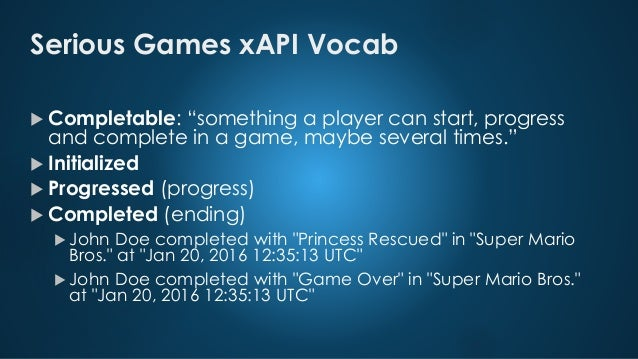 Tracking Player Progress in Serious Games with xAPI - Peter Guenther
