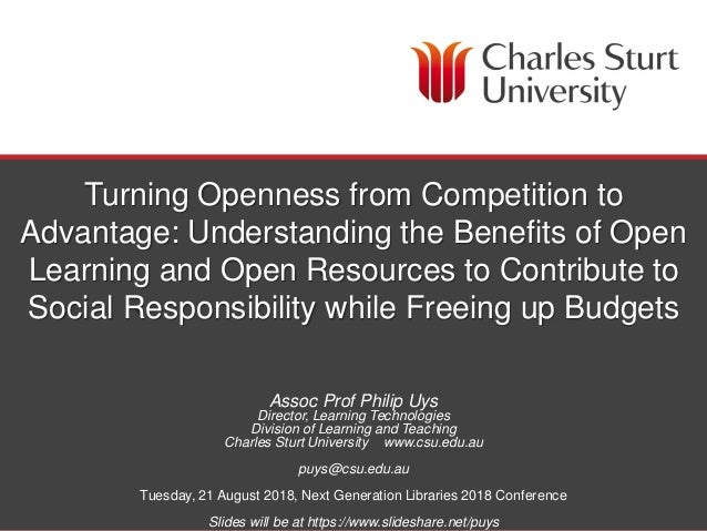 DIVISION OF LEARNING AND TEACHING & DIVISION OF LIBRARY SERVICES Turning Openness from Competition to Advantage: Understan...