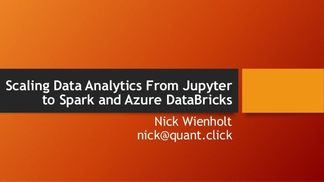 Scaling Data Analytics from Jupyter to Spark and Azure Data