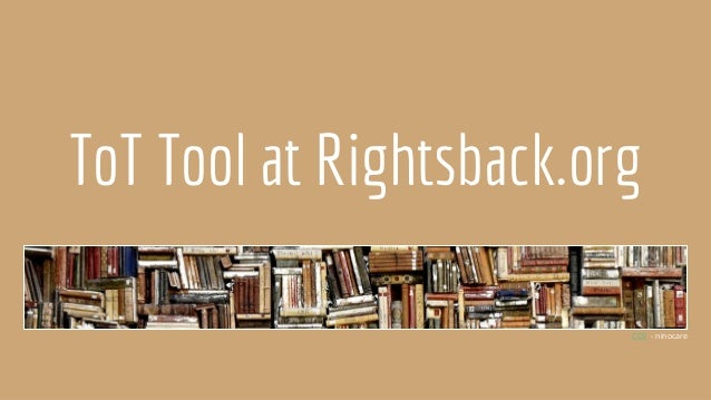ToT Tool at Rightsback.org CC0 - ninocare