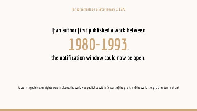 If an author first published a work between 1980-1993, the notification window could now be open! (assuming publication ri...