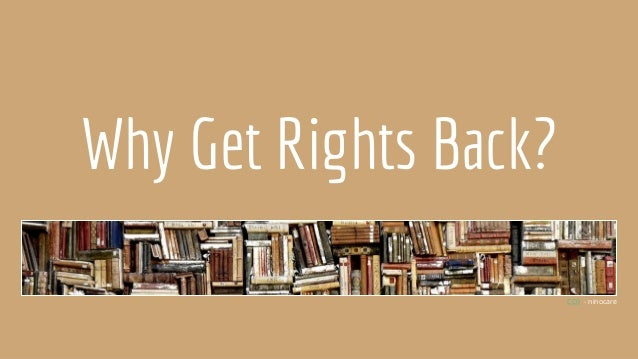 Why Get Rights Back? CC0 - ninocare
