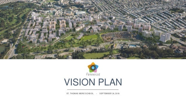 VISION PLAN ST. THOMAS MORE SCHOOL - SEPTEMBER 24, 2018