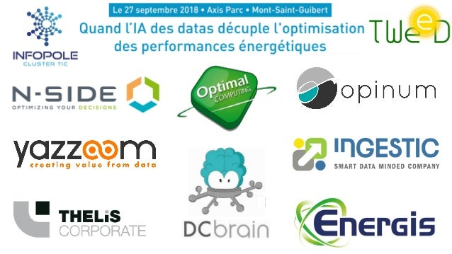 Cluster Technology of Wallonia Energy, Environment and sustainable Development 1 Axis Parc – 27/09/2018Workshop #3 : Intel...