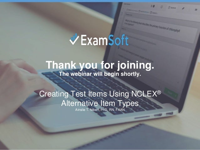 Creating Test Items Using NCLEX® Alternative Item Types