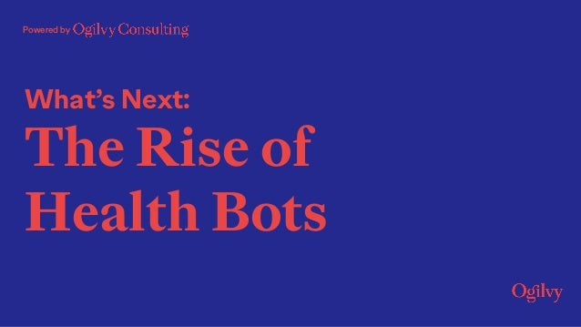 Powered by What's Next: The Rise of Health Bots