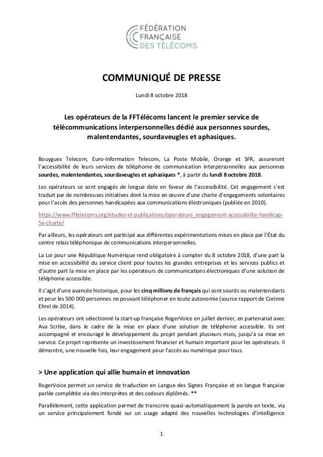 1 COMMUNIQUÉ DE PRESSE Lundi 8 octobre 2018 Les opérateurs de la FFTélécoms lancent le premier service de télécommunicatio...