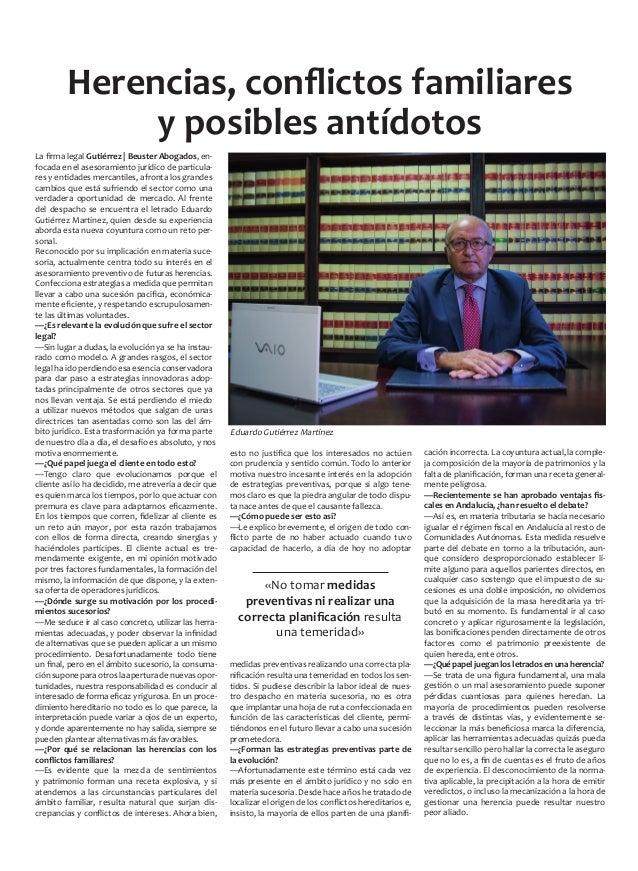 La firma legal Gutiérrez   Beuster Abogados, en- focada en el asesoramiento jurídico de particula- res y entidades mercant...