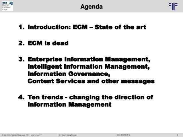 "[EN] ""ECM, EIM, Content Services, IIM – what's next?""   Dr. Ulrich Kampffmeyer   DCX Expo18   Berlin Slide 2"