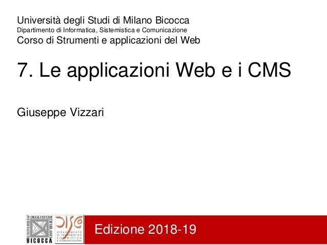 Università degli Studi di Milano Bicocca Dipartimento di Informatica, Sistemistica e Comunicazione Corso di Strumenti e ap...