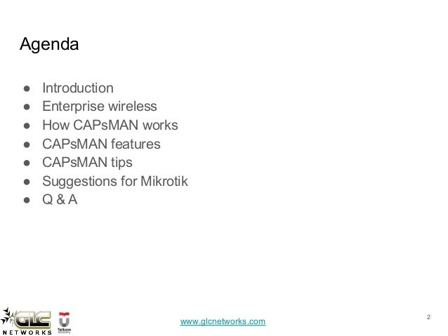 Build enterprise wireless with CAPsMAN Slide 2