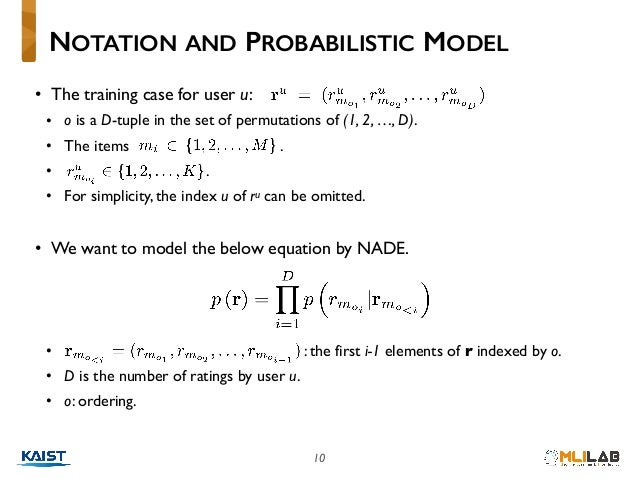 10 • The training case for user u: • o is a D-tuple in the set of permutations of (1, 2, …, D). • The items . • . • For si...
