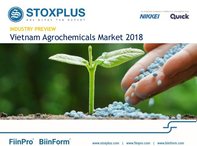 INDUSTRY PREVIEW Vietnam Agrochemicals Market 2018