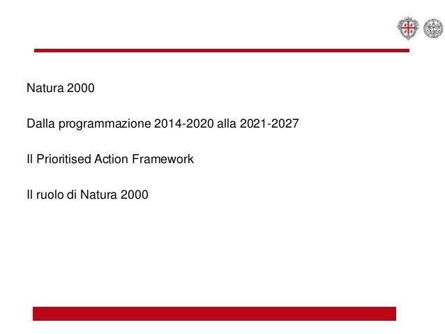 Programmazione per la governance territoriale in tema di tutela della biodiversità - Sabrina Lai Slide 2
