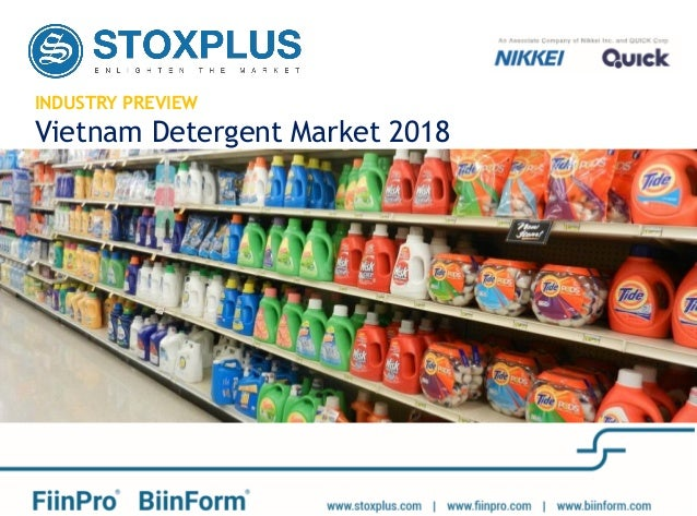 INDUSTRY PREVIEW Vietnam Detergent Market 2018