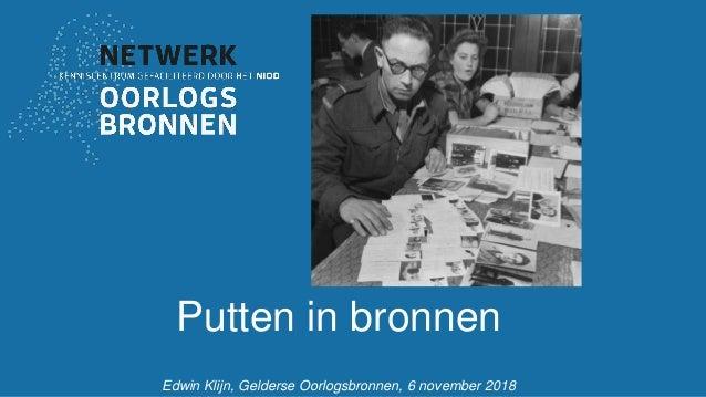 Putten in bronnen Edwin Klijn, Gelderse Oorlogsbronnen, 6 november 2018