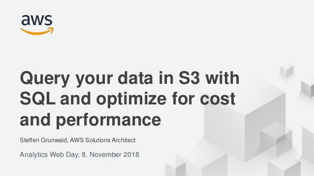 © 2017, Amazon Web Services, Inc. or its Affiliates. All rights reserved. Steffen Grunwald, AWS Solutions Architect Analyt...