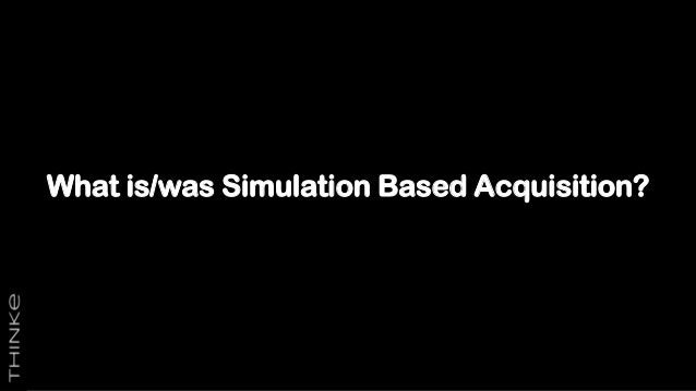 What is/was Simulation Based Acquisition?