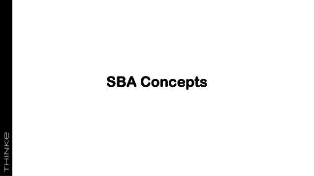 SBA Concepts