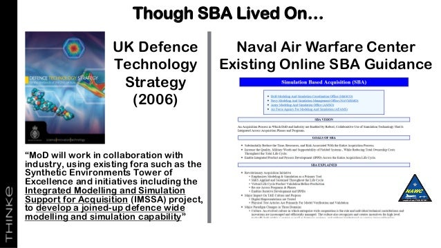 """Though SBA Lived On… """"MoD will work in collaboration with industry, using existing fora such as the Synthetic Environments..."""
