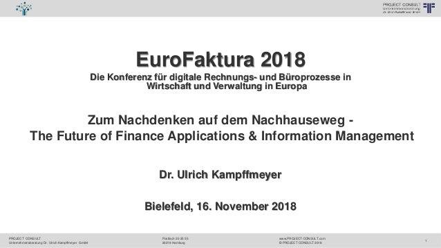 PROJECT CONSULT Unternehmensberatung Dr. Ulrich Kampffmeyer GmbH www.PROJECT-CONSULT.com © PROJECT CONSULT 2018 Postfach 2...